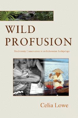 Wild Profusion By Lowe, Celia
